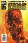 Terminator 2: Nuclear Twilight Comic Books. Terminator 2: Nuclear Twilight Comics.