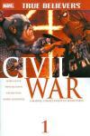 True Believers: Civil War Comic Books. True Believers: Civil War Comics.