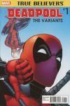 True Believers: Deadpool: Variants Comic Books. True Believers: Deadpool: Variants Comics.