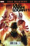 True Believers: Old Man Logan Comic Books. True Believers: Old Man Logan Comics.