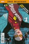 True Believers: Spider-Woman Comic Books. True Believers: Spider-Woman Comics.
