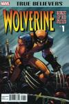 True Believers: Wolverine - Enemy of the State Comic Books. True Believers: Wolverine - Enemy of the State Comics.