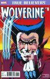True Believers: Wolverine Comic Books. True Believers: Wolverine Comics.