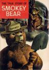 True Story of Smokey Bear Comic Books. True Story of Smokey Bear Comics.