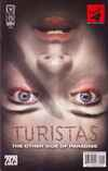 Turistas: The Other Side of Paradise Comic Books. Turistas: The Other Side of Paradise Comics.