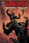 Warlash: Dark Noir # comic book complete sets Warlash: Dark Noir # comic books