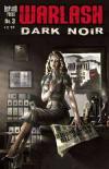 Warlash: Dark Noir #3 comic books for sale
