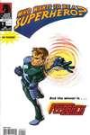 Who Wants to be a Superhero? Feedback Comic Books. Who Wants to be a Superhero? Feedback Comics.