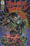 Zombie World: Eat Your Heart Out Comic Books. Zombie World: Eat Your Heart Out Comics.
