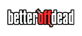 Better Off Dead logo