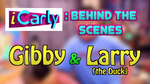 Dan Schneider Presents: Gibby & Larry