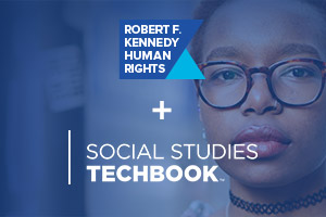 Discovery Education Social Studies Techbook + Robert F. Kennedy Human Rights