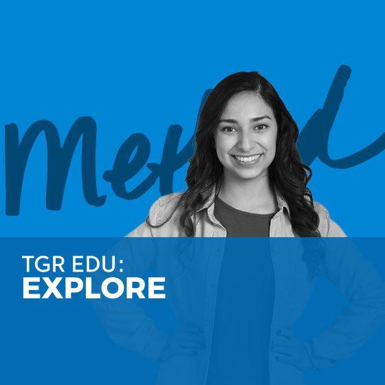 TGR EDU: Explore