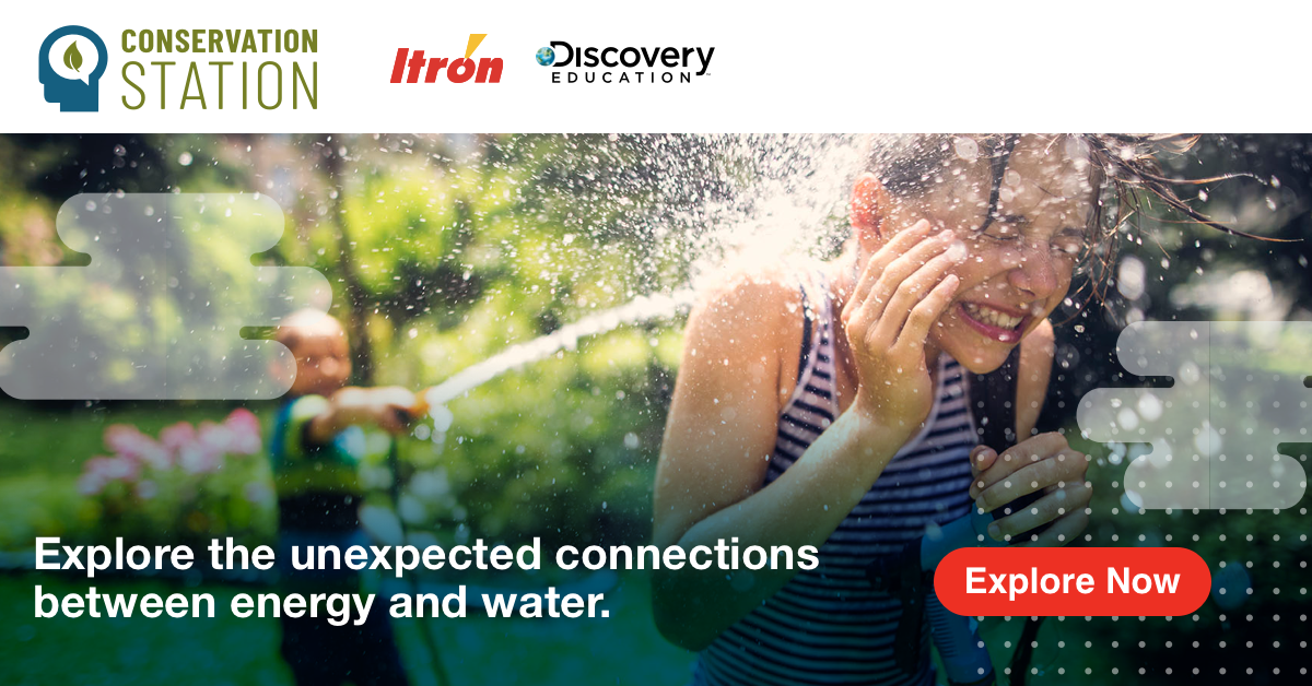 "Itron and Discovery Education Launch ""Week of Resourcefulness"" to Inspire Next Generation Environmental Leaders in Efficiency, Conservation and Sustainability Innovation in Celebration of Earth Day"