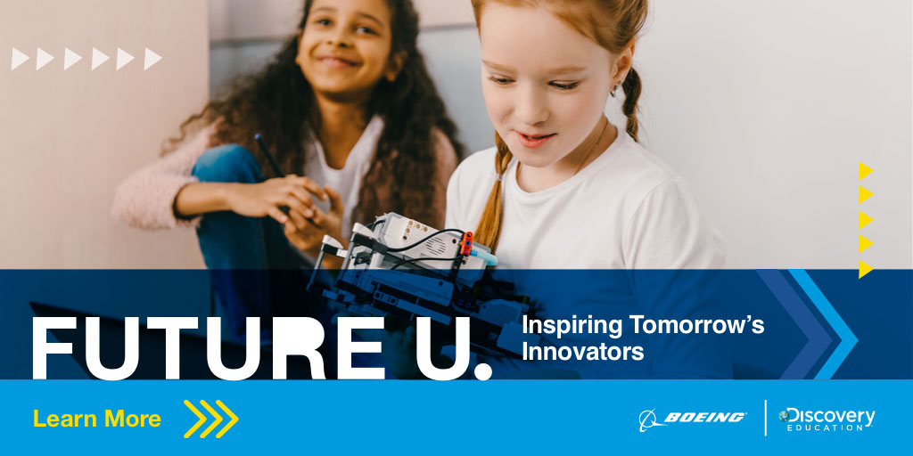 Boeing and Discovery Education Launch New FUTURE U. Program to Inspire Student Careers in Aerospace Technology