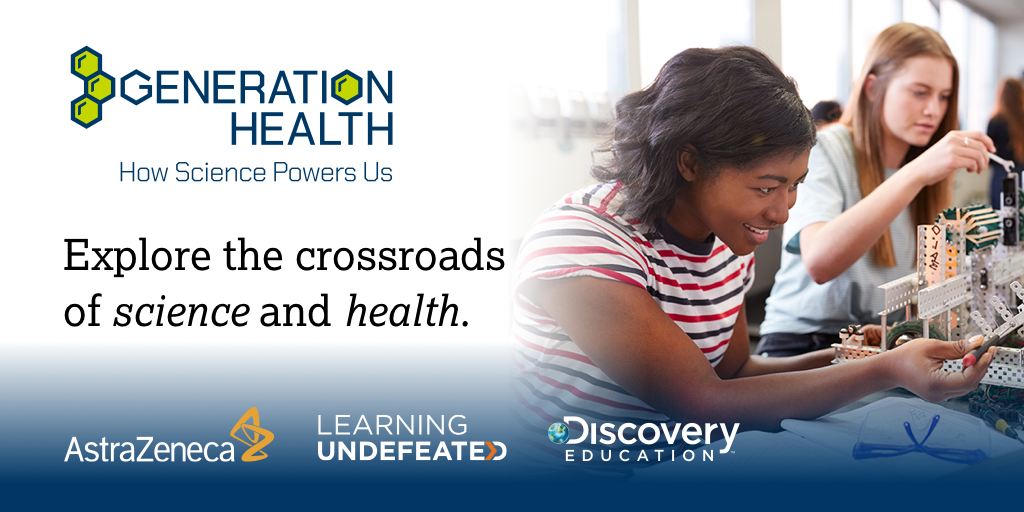 AstraZeneca, Learning Undefeated and Discovery Education Launch New Generation Health Program to Encourage Healthy Living Through Science-Based Learning