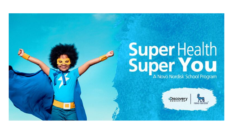 Novo Nordisk and Discovery Education Award $10,000 Grants to 2020 'Super Health, Super You' Community Challenge Winners