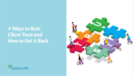 4-Ways-to-Ruin-Client-Trust-and-How-to-Get-it-Back-011