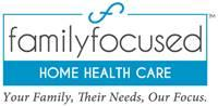 Family Focused Home Health Care