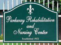 Parkway Rehabilitation & Nursing Center