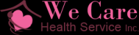 We Care Health Service Inc.