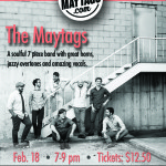 The Maytags concert is Feb. 18