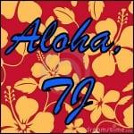 Aloha, TJ