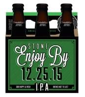 Stone Brewing Company Enjoy By 12.25.15