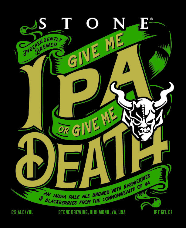 Stone Brewery Give Me IPA Or Give Me Death