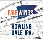 Fair Winds Howling Gale IPA