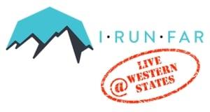 iRunFar Live at Western States