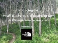Apply for and Donate to the Trail Sisters Childcare Grant