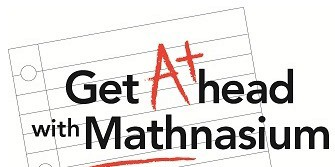 """Image on Mathnasium Of Oakville South website a piece of paper which mentions """" Get ahead with Mathnasium"""" as the logo of Mathnasium"""