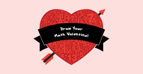 Draw Your Math Valentine Mathnasium