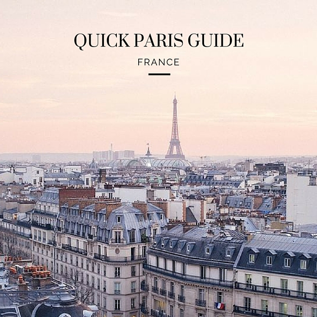 Quick Paris Guide