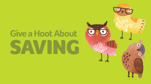 Give a hoot about savings text with 3 cute owls
