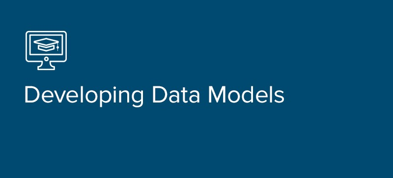 Developing Data Models