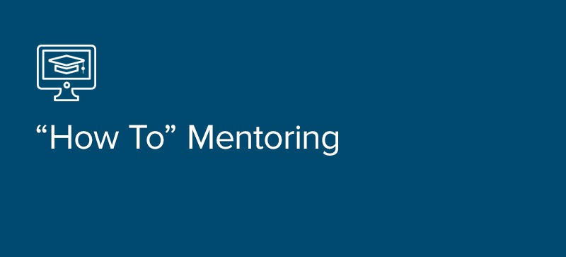 """How To"" Mentoring"