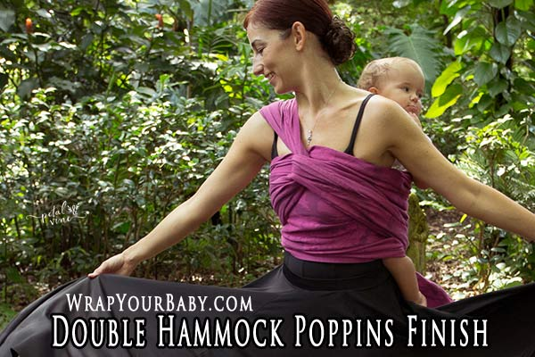 Double Hammock Carry with Poppins Finish
