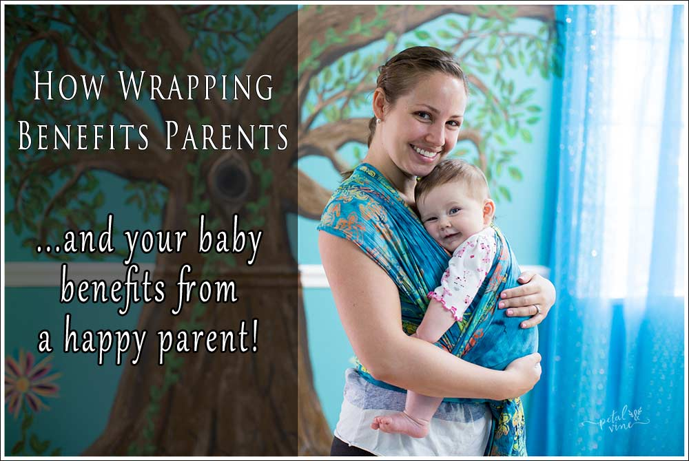 Babywearing Benefits Mom and Dad, too!