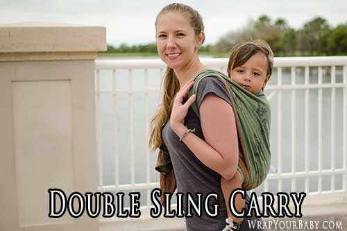 Double Sling Carry (DSC) with a woven wrap