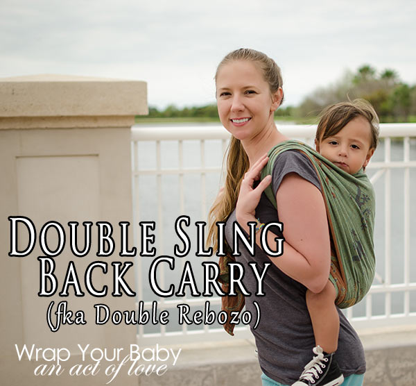 Double Sling Carry with a size 2 wrap (base -3)