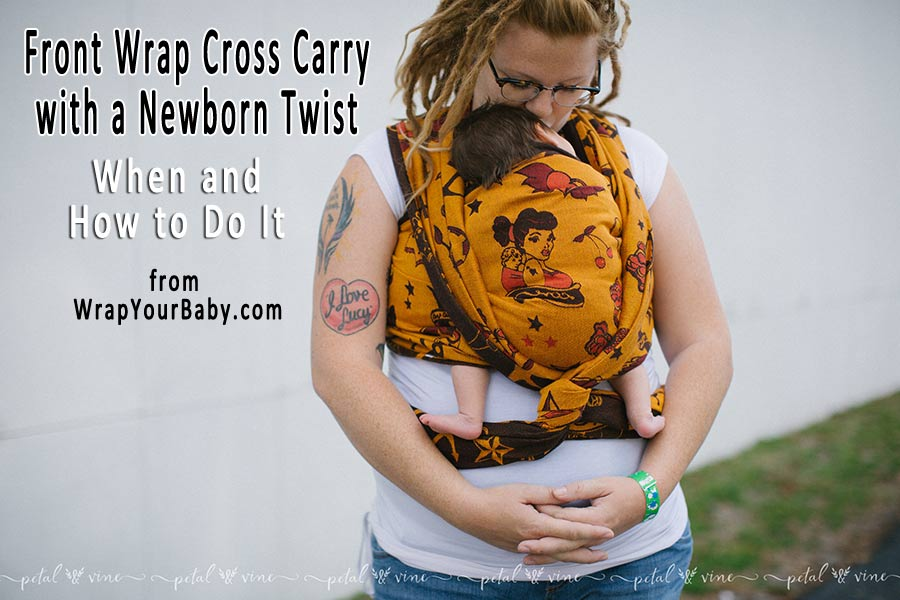 Front Wrap Cross Carry Newborn Twist