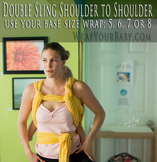 Double Sling Shoulder to Shoulder (formerly called Double Rebozo Shoulder to Shoulder)