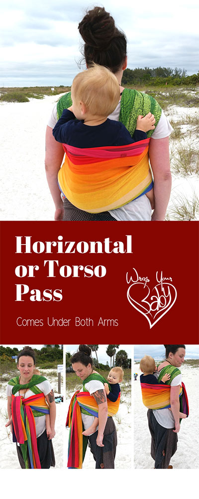 Horizontal or Torso Pass for Woven Wraps