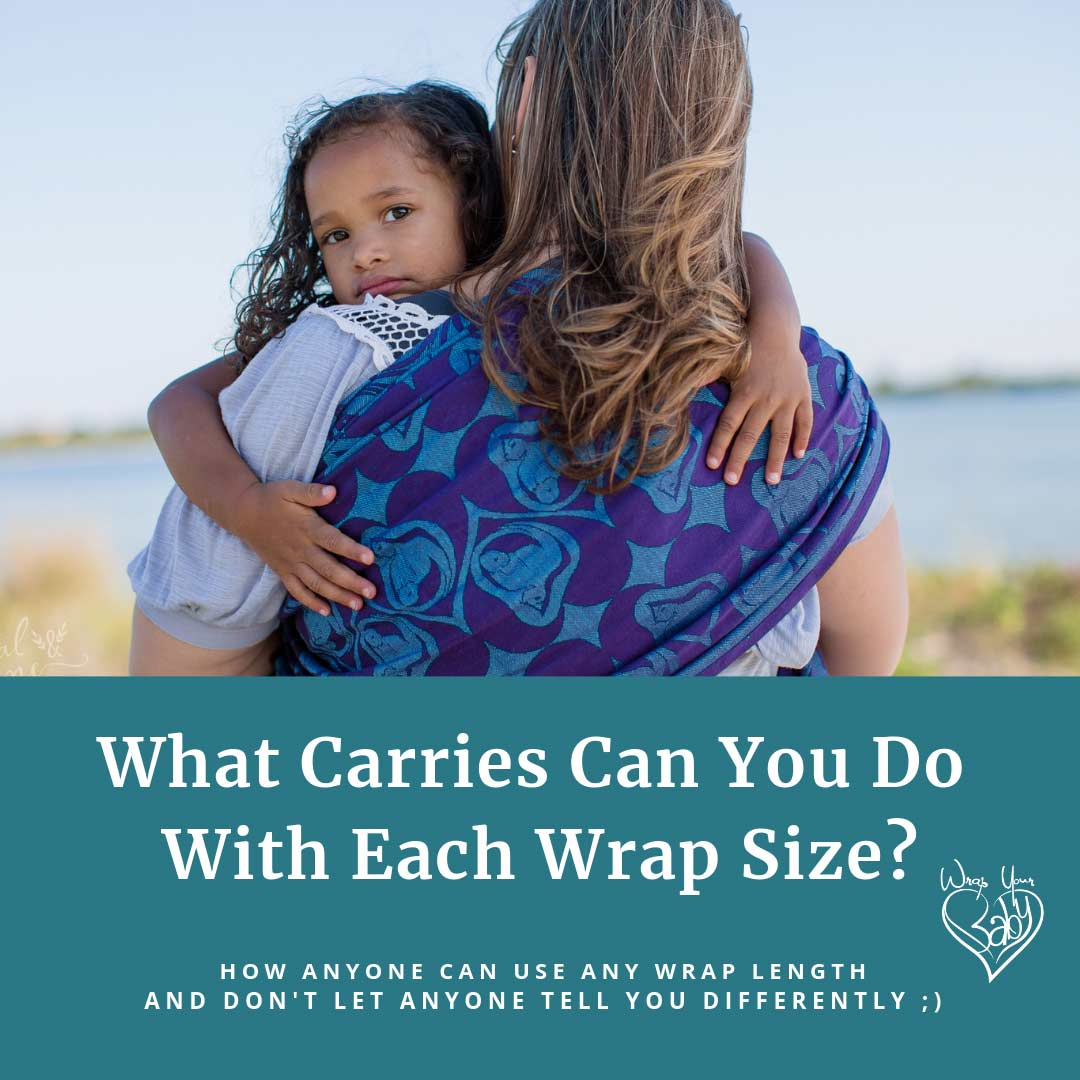 What Carries Can I do With Each Wrap Size?