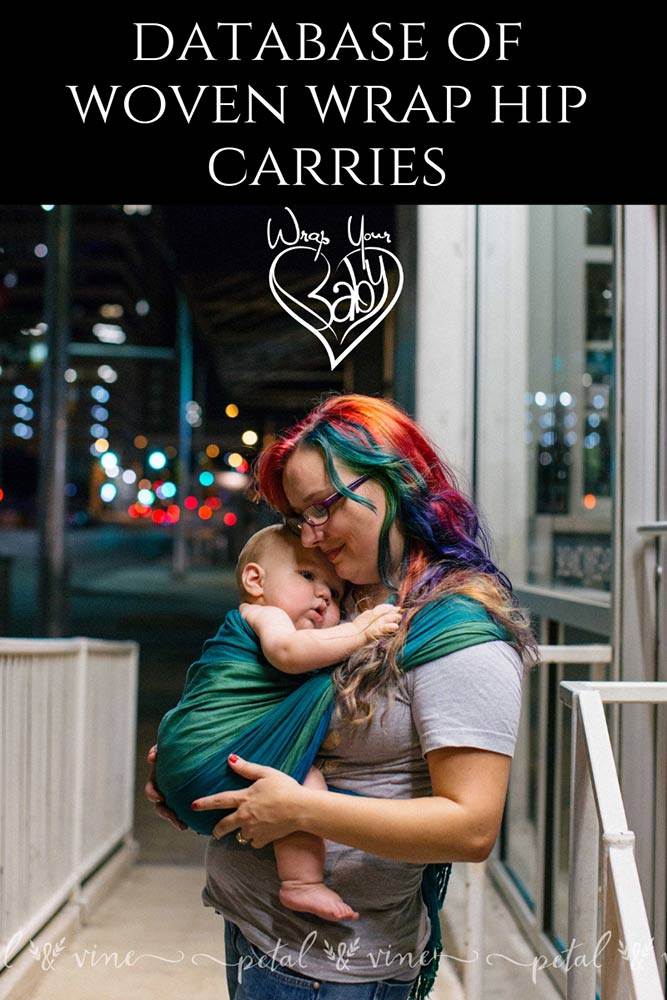 b75c9ef17dd Hip Carries are wonderful for babies who are sitting (3 months +) and can  also be used for newborn babies when adjusted for a position that is  centered high ...