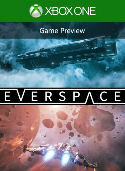 EVERSPACE™ (Game Preview)