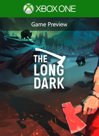 The Long Dark (Game Preview)
