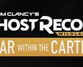 War Within The Cartel – Curta-metragem Tom Clancy's Ghost Recon Wildlands
